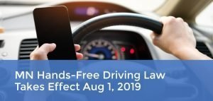 MN Hands-Free Driving Law Goes Into Effect Aug 1, 2019